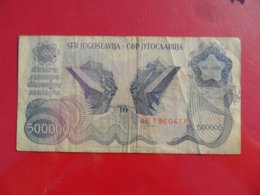 Yugoslavia-Jugoslavija 500000 Dinara 1989, P-98a - - - 10076 - - - - Jugoslavia