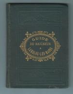 Lamalou Les Bains : Guide Du Baigneur , Rare 1880 -1900 - Languedoc-Roussillon