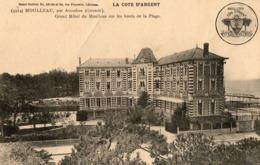 33. CPA. LE MOULLEAU.  Grand Hotel Du Moulleau, Bords De Plage, Avec Au Verso Tarifs. Voir Sca - France