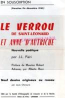87 - SAINT LEONARD DE NOBLAT- DEPLIANT LE VERROU DE ST LEONARD ET ANNE D' AUTRICHE-J.L. PIERI-MAURICE ROBERT -LIMOGES - Documenti Storici