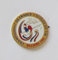 1 Pin's TIR  - CHAMPIONNAT DE FRANCE - ECOLES DE TIR - BEZIERS 1991 - Pin's