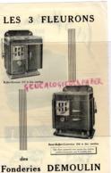 BELGIQUE- PUBLICITE LES 3 FLEURONS DES FONDERIES DEMOULIN - FARCIENNES- FONDERIE- CUISINIERE DRESSOIR - - Old Professions