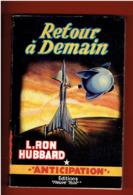 RETOUR A DEMAIN 1957 L. RON HUBBARD NUMERO 98 ANTICIPATION FLEUVE NOIR COUVERTURE ILLUSTREE PAR BRANTONNE - Fleuve Noir