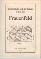 Karte Der Schweiz - Frauenfeld 1: 100000 1934 -~77 X 55 Cm Schaffhausen - Winterthur - Konstanz - Topographical Maps