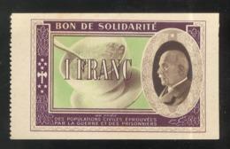 Bon De Solidarité 1 Franc Au Profit Des Populations Civiles - Pétain - Etat Français - SUP - 1871-1952 Antichi Franchi Circolanti Nel XX Secolo