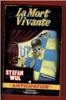 LA MORT VIVANTE 1958 STEFAN WUL NUMERO 113 ANTICIPATION FLEUVE NOIR COUVERTURE ILLUSTREE PAR BRANTONNE - Fleuve Noir