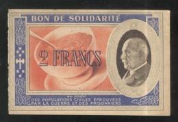 Bon De Solidarité 2 Francs Au Profit Des Populations Civiles - Pétain - Etat Français - SUP - 1871-1952 Antiguos Francos Circulantes En El XX Siglo