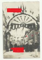 """PONS  Carte Photo  RUE DES AIRES  JOUR DE FETE ARC DE TRIOMPHE""""les Republicains  Quartier Des Aires E. COMBES - Pons"""