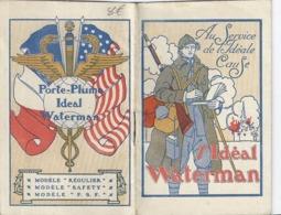 """PUB - L'IDEAL WATERMAN  """"AU SERVICE DE L'IDEALE CAUSE"""" 1918-CARNET ET CALENDRIER - Documenti"""