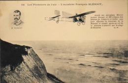 CPA.  Aviateurs > L'Aviateur BLERIOT Effectue La Traversée De La Manche Calais-Douvres En 31mn Le 25.7.1909 - Aviateurs