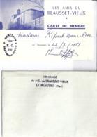 CARTE DE MEMBRE -LES AMIS DU BEAUSSET-VIEUX   VAR  1969 + ENVELOPPE - Mappe