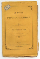 LE MONDE PHOTOGRAPHIÉ  - NAPOLEON III - 1863 - 1801-1900