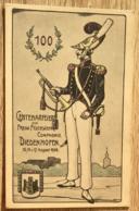 CENTENARFEIER DER FREIW. FEUERWEHR COMPAGNIE DIEDENHOFEN AUGUST 1908 CPA 2 SCANS - Regiments