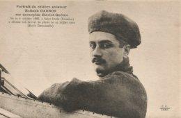 Rolland GARROS Sur Monoplan BLERIOT GNÔME Né à St DENIS De LA REUNION En 1888 TRES TRES BON ETAT - Airmen, Fliers