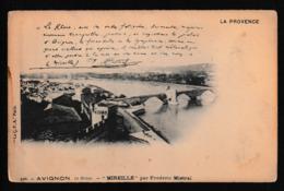 N 424) AK Frankreich Provence: Mistral, Mireio Mireille Chant 10, Avignon, Le Rhone - Premi Nobel