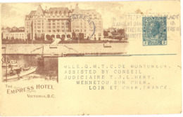 CANADA ENTIER PERSONNALISÉ CANADIAN PACIFIC RAILWAY COMPANY EMPRESS HOTEL VICTORIA - MONTREAL 28-7-1924 - Ganzsachen