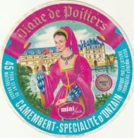 Rare Ancienne étiquette Camembert Diane De Poitiers 11 Cm - Cheese