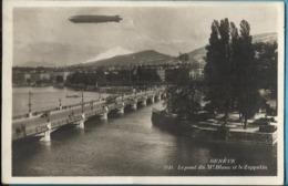 GENEVE - Montgolfière - Le Pont Du Mt Blanc Et Le Zeppelin 1930 - GE Genève