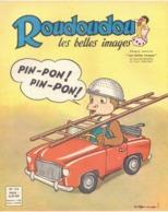 ROUDOUDOU LES PLUS BELLES IMAGES N° 176 NOVEMBRE 1962 UN JEUDI ROUDOUDOU UN JEUDI RIQUIQUI VOITURE POMPIERS - Boeken, Tijdschriften, Stripverhalen