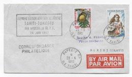 1962 - POLYNESIE - ENVELOPPE PREMIERE LIAISON AERIENNE REGULIERE TAHITI - TUAMOTU Par HYDRAVION R.A.I - Polynésie Française