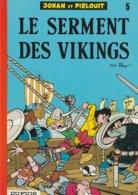 JOHAN ET PIRLOUIT  - 5g - Le Serment Des Vikings - Réédition De 1976 - Johan Et Pirlouit