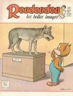 ROUDOUDOU LES PLUS BELLES IMAGES N° 179 JANVIER 1963 UN JEUDI ROUDOUDOU UN JEUDI RIQUIQUI LOUP CANIS LUPUS - Libri, Riviste, Fumetti