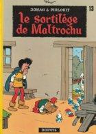 JOHAN ET PIRLOUIT  - 13b - Le Sortilège De Maltrochu - Réédition De 1976 - Johan Et Pirlouit