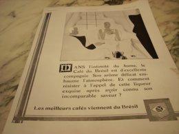 ANCIENNE PUBLICITE  INTIMITE DU HOME  CAFE  DU BRESIL   1930 - Affiches