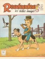 ROUDOUDOU LES PLUS BELLES IMAGES N° 189 MAI 1963 UN JEUDI ROUDOUDOU UN JEUDI RIQUIQUI CANARD PIE CHIEN GENDARME - Libri, Riviste, Fumetti