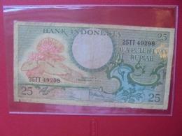 INDONESIE 25 RUPIAH 1959 CIRCULER (B.7) - Indonesien