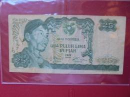 INDONESIE 25 RUPIAH 1968 CIRCULER (B.7) - Indonesia