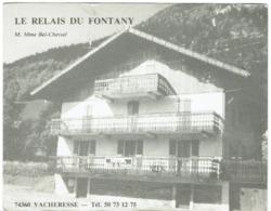 A -74 -VACHERESSE - Le Relais Du Fontany - - Vacheresse