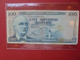 ISLANDE 100 KRONUR 1961 CIRCULER (B.7) - IJsland