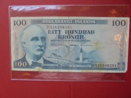 ISLANDE 100 KRONUR 1961 CIRCULER (B.7) - Iceland