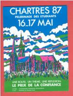 CHARTRES PELERINAGE DES ETUDIANTS 16 17 MAI 1987 DESSIN POP ART CATHEDRALE CARTE EN TRES BON ETAT - Chartres