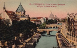 67 Strasbourg, Eglise Saint Jean, Synagogue Et Eglise Saint Pierre Le Jeune - Strasbourg