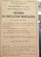 Permis De Circulation Frontalière Gex (Ain 01), 1947 - Old Paper