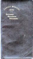 Carnet Médical  Agenda Publicitaire 4eme Trimestre 1930  - 55 Pages - Reclame