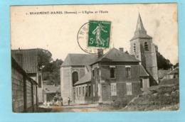 BEAUMONT-HAMEL - L'Eglise Et L'Ecole - 1912 - - Sonstige Gemeinden