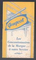 (automobile) Livret-liste Des Concessionnaires PEUGEOT Monde Entier   (PPP11326) - Publicités