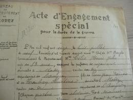Militaria Militaire Acte D'engagement Spécial Pour La Durée De La Guerre 14/18 Rodez Aveyron - Documents