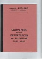 Souvenirs De Ma Déportation - Marcel Leclerc - Struthof Dachau Allach - Résistant Réseau Libération Nord Cherbourg 62 P - Guerre 1939-45