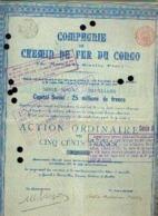 (BRUXELLES) « Compagnie Du Chemin De Fer Du CONGO SA» - Capital : 25.000.000 Fr – Action Ordinaire De 500 Fr - Chemin De Fer & Tramway