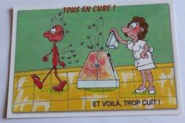 Tous En Cure ! Et Voika, Trop Cuit ! - Humour