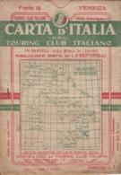 9499-CARTA D'ITALIA DEL TOURING CLUB ITALIANO-VENEZIA-1934 - Mapas Geográficas
