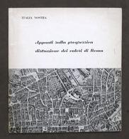 Appunti Sulla Progressiva Distruzione Dei Valori Di Roma - 1^ Ed. 1962 - Libros, Revistas, Cómics