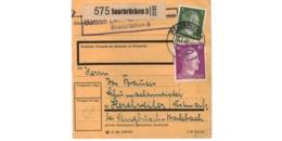 Allemagne  - Colis Postal  - Départ Saarbrücken  - Pour Herchweiler ( Henriville ) Post Sengbusch ( Seingbouse ) - Allemagne