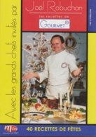 Les Recettes De Gourmet - Joël ROBUCHON - 40 Recettes Pour Les Fêtes - Séries Et Programmes TV
