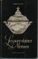 Les Porcelaines De Meissen Payot Lausanne - Art