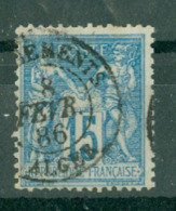 FRANCE - CAD ALGER CHARGEMENTS Cachet 15 (CATALOGUE MATHIEU) YT N° 90 - 1898-1900 Sage (Type III)
